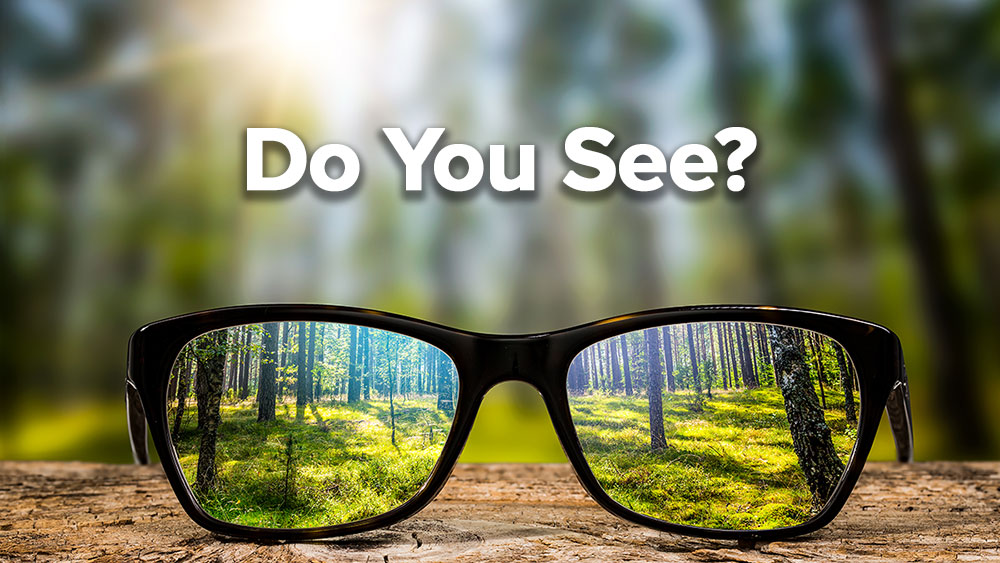 Do You See?