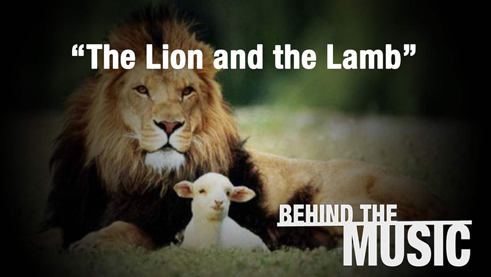Behind The Music The Lion And The Lamb By Leeland Journey Church