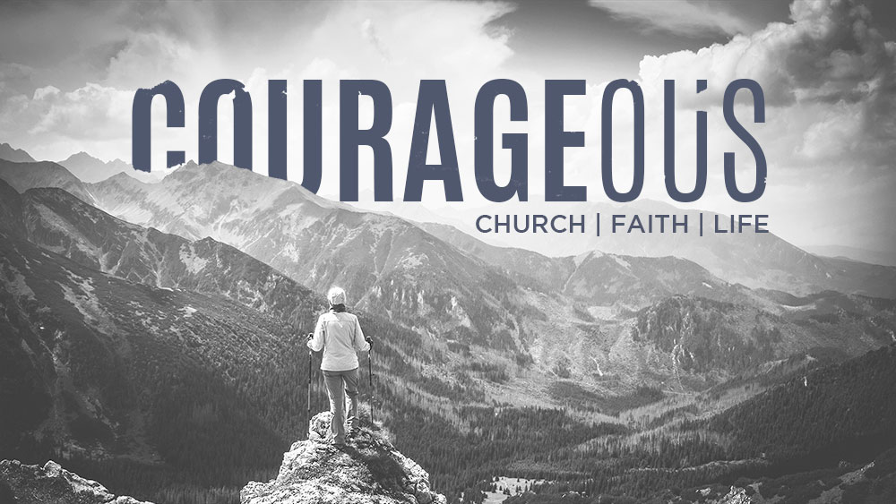 Courageous (Part 2): Congregational Courage Image