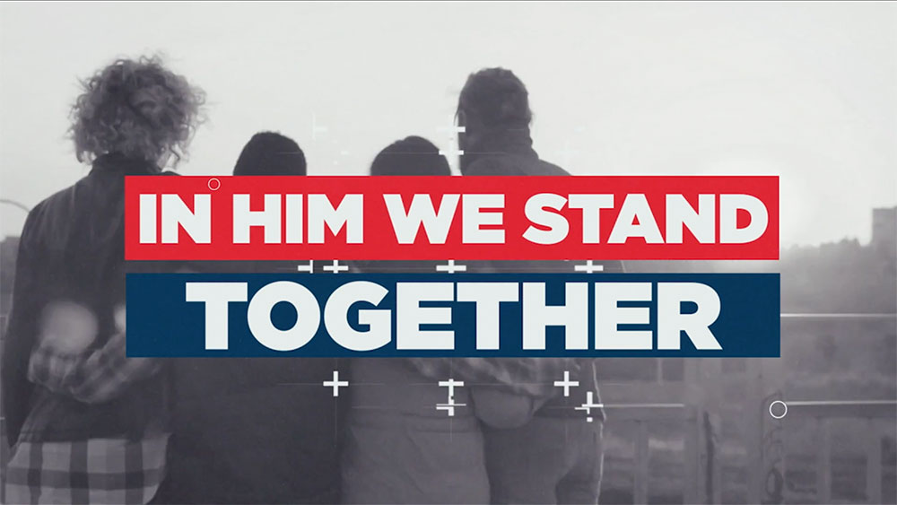 In Him We Stand Together